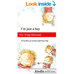 Im just a boy for Tripp Halstead - Kindle edition by