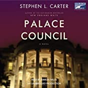 Palace Council | [Stephen L. Carter]