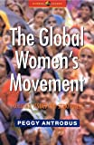 The Global Women's Movement: Issues and Strategies for the New Century