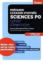 Préparer l'examen d'entrée à Sciences po - cahier d'exercices 3éd revue et augmentée