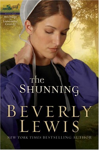 The Shunning (The Heritage of Lancaster County #1), Beverly Lewis