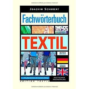 Fachwörterbuch Textil - Deutsch-Englisch /Englisch-German