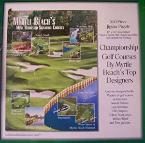"""Myrtle Beach's Most Requested Signature Courses 550 Piece Jigsaw Puzzle 18"""" X 24"""" Litchfield Country Club, King's North, River Club, Waterway Hills, Willbrook Plantation, Aberdeen Country Club, Southcreek, Long Bay Club & West Course At Myrtle Beach National - Championship Golf Courses Designed By the Masters of Golf Course Architecture - Arnold Palmer, Jack Nicklaus, Dan Mapler, Robert Trent Jones, Willard Byrd and Tom Jackson - Suitable for Framing"""