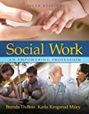 img - for Social Work: An Empowering Profession (6th Edition) book / textbook / text book