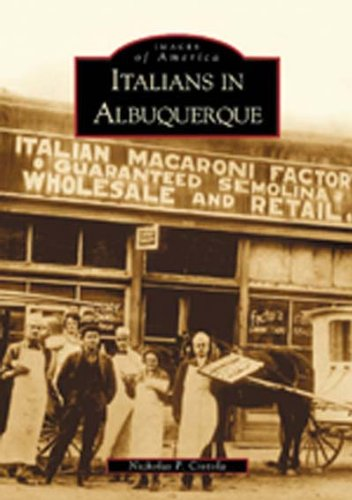 Italians in Albuquerque  (NM) (Images of America) PDF