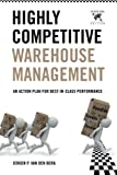 img - for Highly Competitive Warehouse Management (International Edition): An Action Plan for Best-in-Class Performance book / textbook / text book