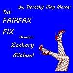 The Fairfax Fix | Dorothy May Mercer