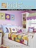 Kids' Rooms Designs for Living