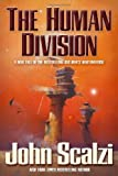 Human Division, The (Old Man's War) by John Scalzi (2013) Hardcover John Scalzi