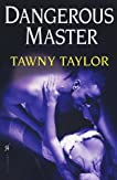 Dangerous Master (Masters of Desire, Book 3)