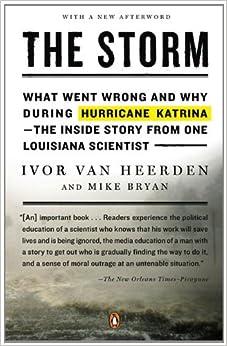 Hurricane Katrina--the Inside Story from One Loui siana Scientist