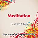 Meditation Speech by John Van Auken