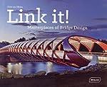 Link it ! : Masterpieces of Bridge De...