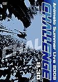 Animelo Summer Live 2008-Challenge-8.30 [DVD]