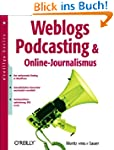 Weblogs, Podcasting und Online-Journa...