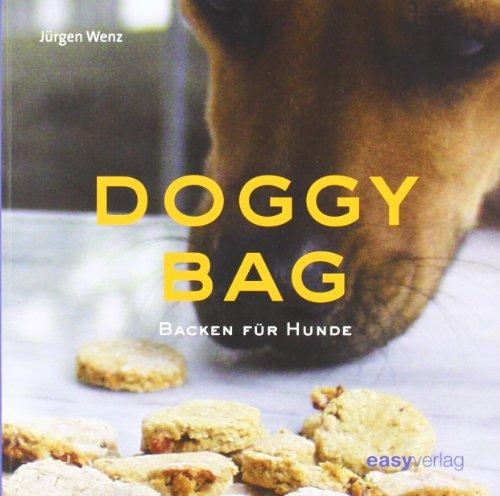 Doggy Bag: Backen für Hunde