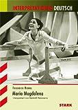 Interpretationen - Deutsch Hebbel: Maria Magdalena