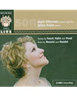 Joyce DiDonato ~ Songs by Fauré, Hahn and Head · Arias by Rossini and Handel