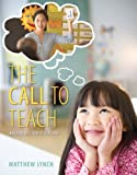 The Call to Teach: An Introduction to Teaching, Loose-Leaf Version with Video-Enhanced Pearson eText -- Access Card Package