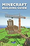 The Ultimate Minecraft Building Guide...