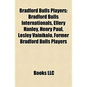 Bradford Bulls Players: Bradford Bulls Internationals, Ellery ...