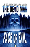 The Dead Man: Face of Evil