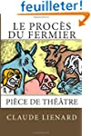 Le proces du fermier
