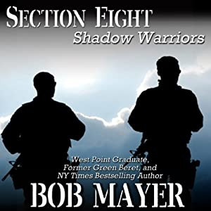 Section Eight (Shadow Warriors) Audiobook