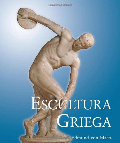 Escultura griega/ Greek Sculpture (Grandes Maestros/ Great Teachers)