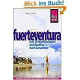 Fuerteventura: mit 10 Wanderungen und Ausflug nach Lanzarote: Reiseführer für individuelles Entdecken