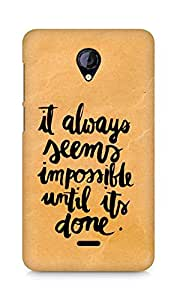 AMEZ it always seems impossible untill its done Back Cover For Micromax Unite 2 A106