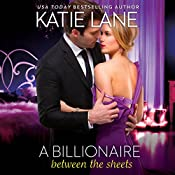A Billionaire Between the Sheets | Katie Lane