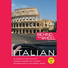 Behind the Wheel - Italian 1 (       UNABRIDGED) by Macmillan Audio, Mark Frobose