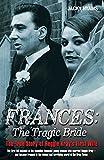 Frances - The Tragic Bride