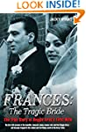 Frances - The Tragic Bride