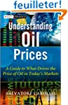 Understanding Oil Prices: A Guide to...