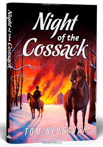 Night of the Cossack: Tom Blubaugh: 9780982902929: Amazon.com: Books