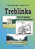 Treblinka: Vernichtungslager oder Durchgangslager? Jürgen Graf