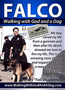 FALCO - Walking with God and a Dog