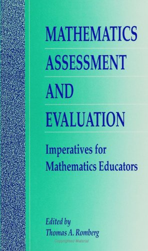 Mathematics Assessment and Evaluation: Imperatives for Mathematics Educators (SUNY Series, Reform in Mathematics Educati