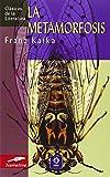 La Metamorfosis (Clasicos de la literatura series) (Spanish Edition)