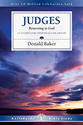 Judges: Returning to God (Lifeguide Bible Studies)