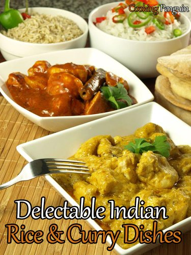 Delectable Indian Rice and Curry Dishes by Cooking Penguin