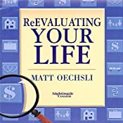Re-Evaluating Your Life | Matt Oechsli