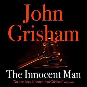 The Innocent Man Audiobook