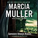 Someone Always Knows: The Sharon McCone Mysteries, Book 34 Audiobook by Marcia Muller Narrated by Laura Hicks