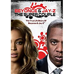 Beyonce & Jay Z - Super Couple