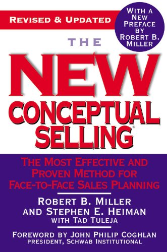 The New Conceptual Selling: The Most Effective and Proven...