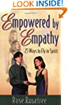 Empowered by Empathy