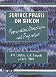 img - for Surface Phases on Silicon: Preparation, Structures, and Properties book / textbook / text book